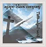 Two-Edged Sword by Agape Blues Company