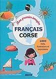 Mon premier imagier français-corse : Haute Corse, Corse du sud