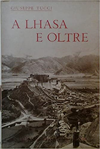 Lhasa ed oltre (A)
