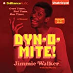 Dynomite!: Good Times, Bad Times…Our Times - A Memoir | Jimmie Walker