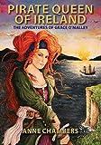 Pirate Queen of Ireland: The Adventures of Grace