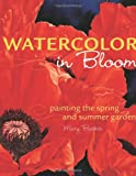 Watercolor in Bloom, Mary Backer, 1581808348