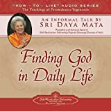 img - for Finding God in Daily Life: An Informal Talk by Sri Daya Mata book / textbook / text book