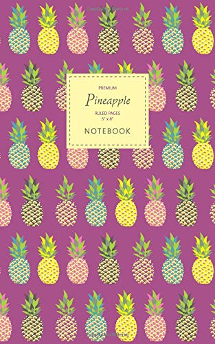 Pineapple Notebook - Ruled Pages - 5x8 - Premium: (Purple Edition) Fun notebook 96 ruled/lined pages (5x8 inches / 12.7x20.3cm / Junior Legal Pad / Nearly A5) ebook