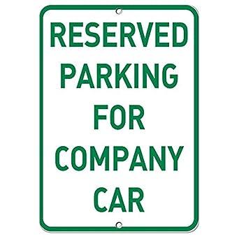 Amazon.com: Señal de estacionamiento reservado para Compañía ...