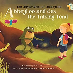 AbbeyLoo and Gus the Talking Toad Audiobook