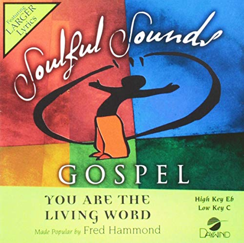 Sound Performance Tracks - You Are The Living Word [Accompaniment/Performance Track] (Soulful Sounds Gospel)