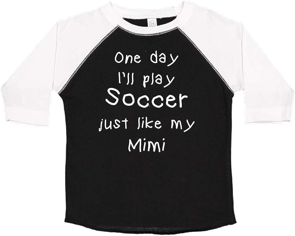One Day Ill Play Soccer Just Like My Mimi Toddler//Kids Raglan T-Shirt