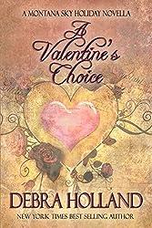 A Valentine's Choice: A Montana Sky Series Holiday Novella (The Montana Sky Series)