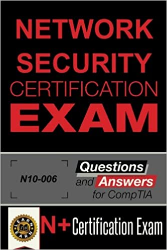 Network Securtiy Certification Exam: Questions and Answers - Part 1