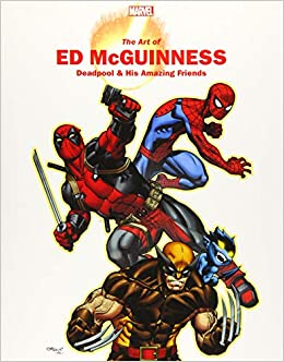 Amazon Com Marvel Monograph The Art Of Ed Mcguinness Deadpool His Amazing Friends 9781302917630 Mcguinness Ed Thomas John Rhett Books Martin mcguinness, politician who—as a member of sinn fein, the political wing of the irish republican party—played an martin mcguinness. art of ed mcguinness deadpool