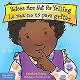 Voices Are Not for Yelling / La voz no es para gritar (Best Behavior)