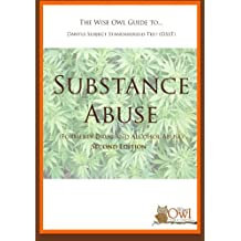 The Wise Owl Guide To... Dantes Subject Standardized Test (DSST) Substance Abuse (Formerly Drug and Alcohol Abuse...
