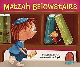 Matzah Belowstairs by [Meyer, Susan Lynn]