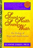 Sound Health, Sound Wealth, Luanne Oakes, 1424323916