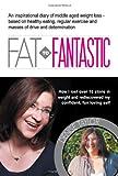 Fat to Fantastic, Denise Karen Taylor, 095617552X
