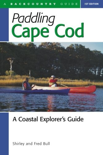 Paddling Cape Cod: A Coastal Explorer's Guide by Shirley Bull - Cape Cod Mall Shopping