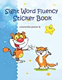 Sight Word Fluency Sticker Book: Quick and Easy Practice reading with color pictures. It is an engaging way for kids to work on reading, spelling, ... that cover the Dolch sight words nouns list.
