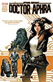 img - for Star Wars: Doctor Aphra Vol. 1 (Star Wars (Marvel)) book / textbook / text book