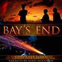 Bay's End Audiobook by Edward Lorn Narrated by Kerry Woodrow