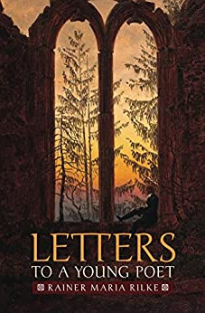 letters to a young poet letters to a poet kindle edition by rainer 1465