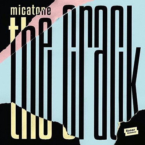 Micatone - Crack