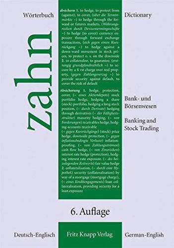 Wörterbuch für das Bank- und Börsenwesen. Deutsch-Englisch 6. überarbeitete und erweiterte Auflage