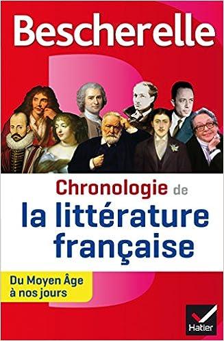 Bescherelle Chronologie de la littérature française Du Moyen age à nos jours