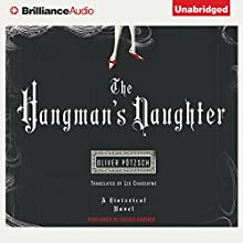The Hangman's Daughter Audiobook by Oliver Pötzsch, Lee Chadeayne (translator) Narrated by Grover Gardner