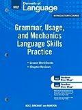 Elements of Language: Grammar Usage and Mechanics Language Skills Practice Grade 6