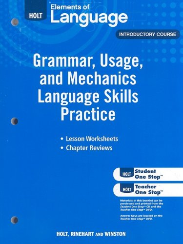 Elements of Language: Grammar Usage and Mechanics Language Skills Practice Grade 6