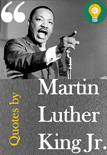 Martin Luther King Jr Quotes Kindle Edition By Explorer Politics