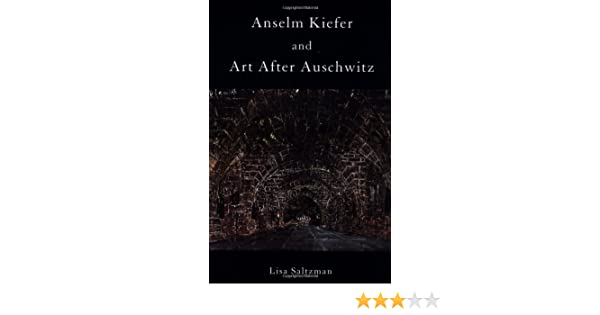 Anselm Kiefer And Art After Auschwitz Pdf
