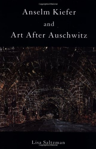 Anselm Kiefer and Art after Auschwitz (Cambridge Studies in New Art History and Criticism) pdf epub