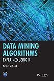 machine learning using r - Data Mining Algorithms: Explained Using R