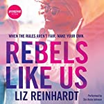 Rebels Like Us | Liz Reinhardt