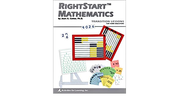 Right Start Mathematics Transition Lessons (Use for New Students ...