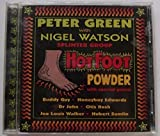 Peter Green With Nigel Watson Splinter Group Hot Foot Powder