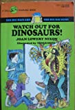 Watch Out for Dinosaurs, Joan Lowery Nixon, 0440404592
