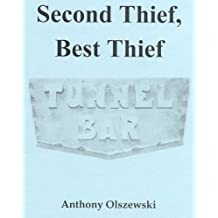 Second Thief, Best Thief: The Tunnel Bar