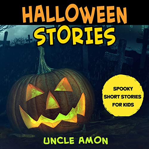 Halloween Stories: Spooky Short Stories for Kids: Halloween Collection, Book 3