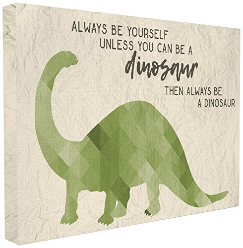 The Stupell Home Décor Collection Always Be a Dinosaur Brachiosaurus Oversized Stretched Canvas Wall Art, 24 x 30