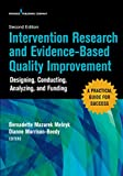 Intervention Research and Evidence-Based Quality Improvement, Second Edition