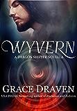 Wyvern: A Dragon Shifter Novella