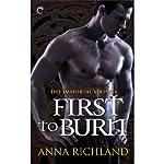 First to Burn | Anna Richland