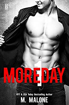 One More Day (The Alexanders Book 1) by [Malone, M.]