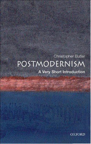 Postmodernism: A Very Short Introduction (Very Short Introductions Book 74)