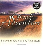 The Great Adventure, Steven Curtis Chapman, 0849956668
