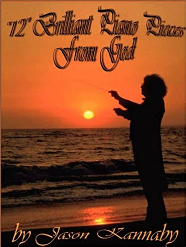 """""""12"""" Brilliant Piano Pieces From God"""