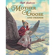 Mother Goose and Friends